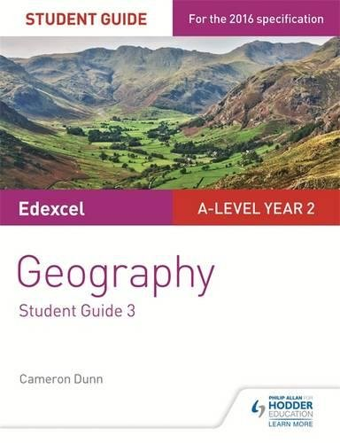Edexcel A-level Year 2 Geography Student Guide 3: The Water Cycle and Water Insecurity; The Carbon Cycle and Energy Security; Superpowers (Edexcel a Level Student Guides)