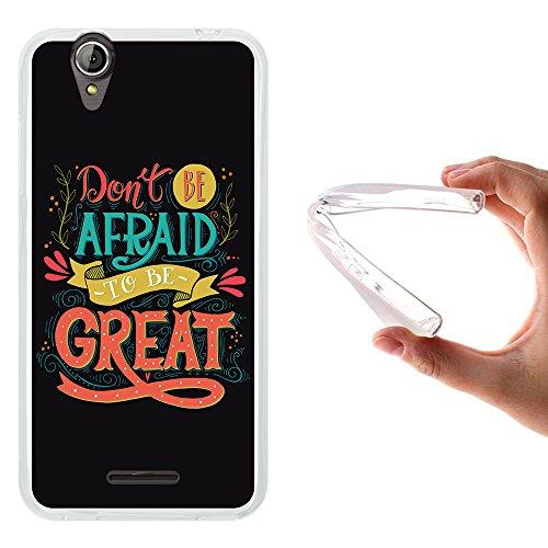 WoowCase Acer Liquid Z630 Hülle, Handyhülle Silikon für [ Acer Liquid Z630 ] Satz - Don't Be Afraid to Be Great Handytasche Handy Cover Case Schutzhülle Flexible TPU - Transparent