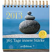 365 Tage innere Stärke -- Postkartenkalender 2013