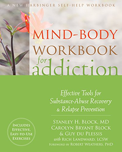 mind-body-workbook-for-addiction-effective-tools-for-substance-abuse-recovery-and-relapse-prevention