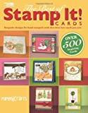 The Best of Stamp It! Cards (Paper Crafts Magazine Editors)