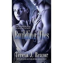 Building Ties (Military Romantic Suspense) (SEAL Team Heartbreakers Book 4)