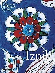 Iznik: The Artistry of Ottoman Ceramics by Walter B. Denny (2015-01-26)