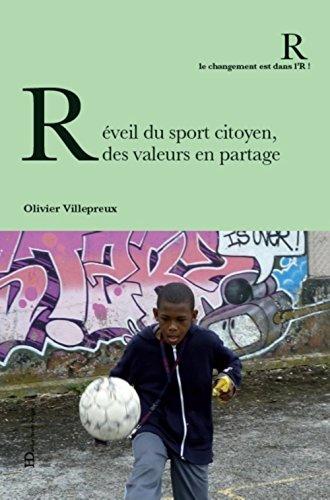 Réveil du sport citoyen, des valeurs en partage par Olivier Villepreux