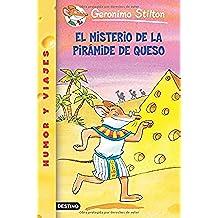 Stilton 17: el misterio de la pirámide de queso (Geronimo Stilton)