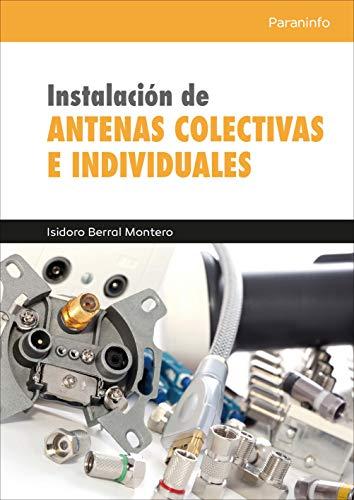 Instalación de antenas colectivas e individuales por ISIDORO BERRAL MONTERO