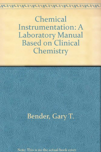 Chemical Instrumentation: A Laboratory Manual Based on Clinical Chemistry