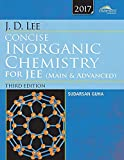 Wiley's J.D. Lee Concise Inorganic Chemistry for JEE (Main & Advanced), 2017ed (WIND)