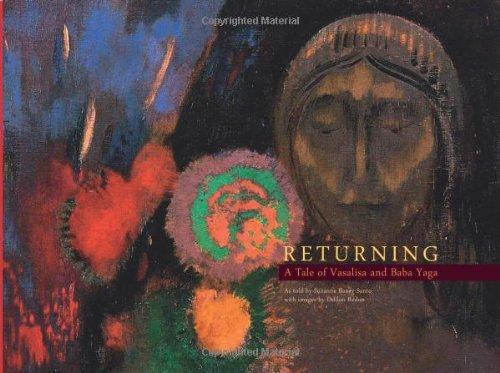 Returning: A Tale of Vasalisa and Baba Yaga