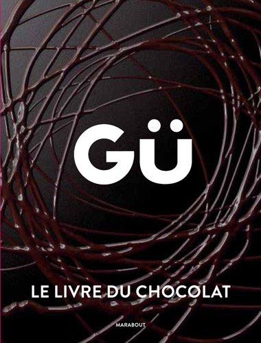 GÜ, le livre du chocolat par Gü
