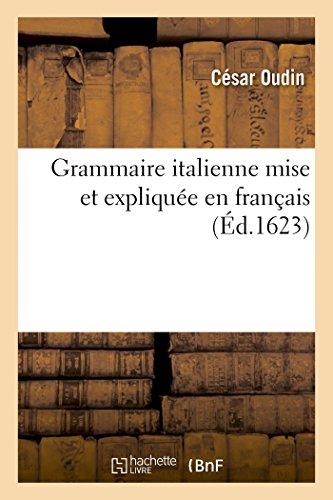 Grammaire italienne mise et expliquée en français 3ème édition