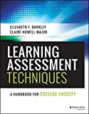 Learning Assessment Techniques: A Handbook for College Faculty by Elizabeth F. Barkley (2016-01-19)