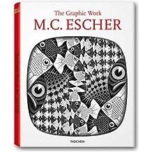 (M.C. ESCHER: THE GRAPHIC WORK (ANNIVERSARY)) BY ESCHER, M. C.(AUTHOR)Hardcover Jan-2008