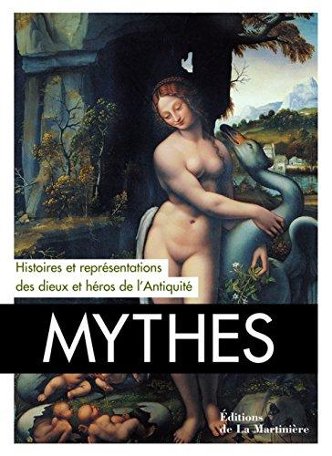 Mythes : Histoires et représentations des dieux et des héros de l'Antiquité par Lucia Impelluso