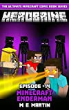 #7: HEROBRINE Episode 14: Minecraft Enderman (Herobrine Comic Book Series)