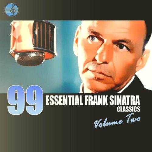 99 Essential Frank Sinatra Cla...