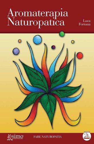 Aromaterapia Naturopatica (Fare
