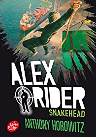 Alex Rider, Tome 7 : Snakehead par Anthony Horowitz