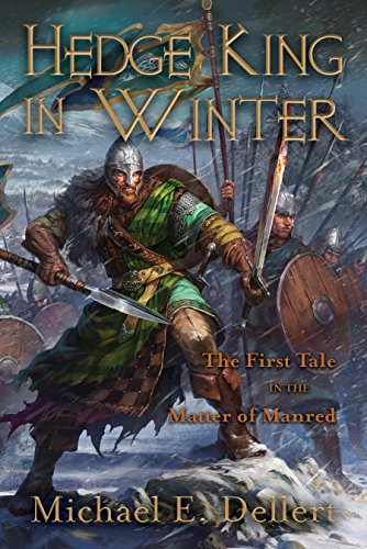 Hedge King in Winter: First Tale in the Matter of Manred ...