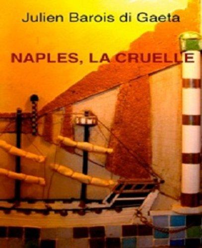Livre Naples, la cruelle pdf, epub ebook