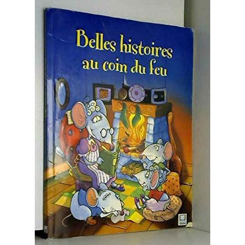 Belles histoires au coin du feu