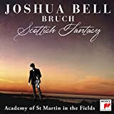 Bruch: Scottish Fantasy, 46 / Violin Concerto No. 1 in G Minor, OP. 26