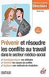 Telecharger Livres Prevenir et resoudre conflits au travail (PDF,EPUB,MOBI) gratuits en Francaise