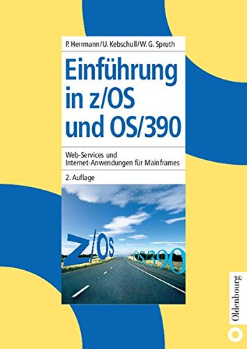 Einführung in z/OS und OS/390: Web-Services und Internet-Anwendungen für Mainframes