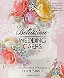 Bellissimo Wedding Cakes: 12 Elegant and Inspiring Tutorials for the Contemporary Cake Designer by Helen Mansey (2015-04-17)