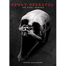 Penny Dreadful: the Final Season/