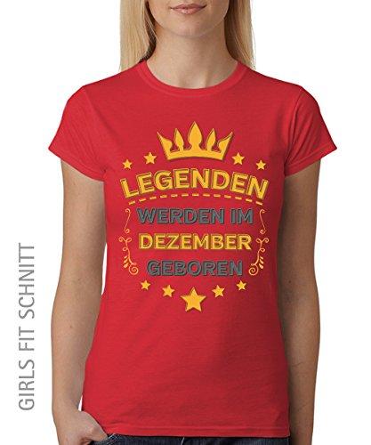 -- Legenden werden im Dezember geboren -- Girls T-Shirt auch im Unisex Schnitt Rot
