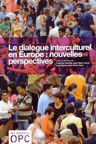 Le dialogue interculturel en Europe : nouvelles perspectives