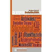 Suizidalität (Analyse der Psyche und Psychotherapie)