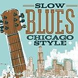 Slow Blues Chicago Style