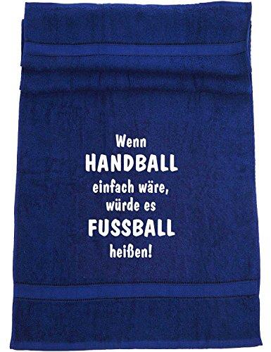 Wenn Handball einfach wäre, würde es Fußball heißen; Badetuch Sport, dunkelblau