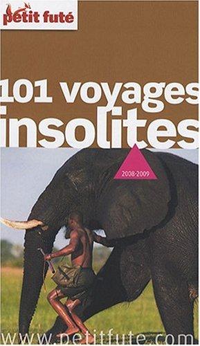 Petit Futé 101 Voyages insolites