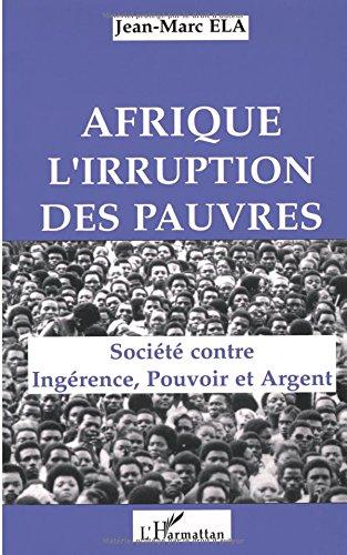 Afrique, l'irruption des pauvres