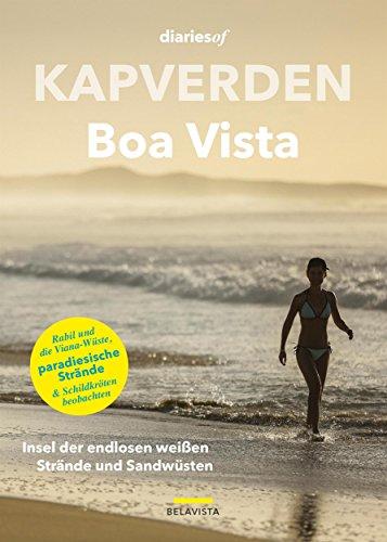 a: Insel der endlosen weißen Strände und Sandwüsten (diariesof Kapverden) ()