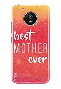 Noise Moto G5 Back Cover, Quotes/Messages / Best Mother Ever Design - (GD-1842)