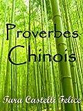 Telecharger Livres Proverbes Chinois Un Monde de Proverbes t 9 (PDF,EPUB,MOBI) gratuits en Francaise