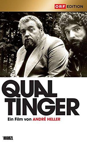 QUALTINGER - Ein Film von André Heller