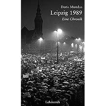 Leipzig 1989: Eine Chronik