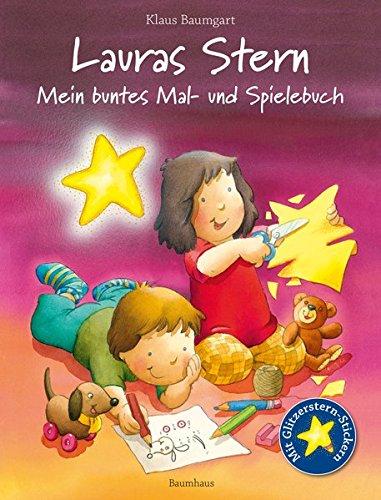 Lauras Stern - Mein buntes Mal- und Spielebuch (Lauras Stern - Bilderbücher)