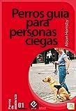 Perros guía para personas ciegas