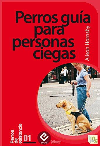 Perros guía para personas ciegas por Alison Hornsby