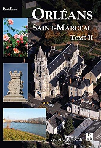 Téléchargement Orléans : Saint-Marceau - Tome 2 epub pdf