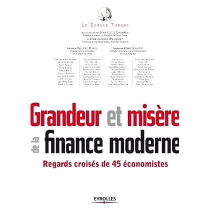 Grandeur et misère de la finance moderne