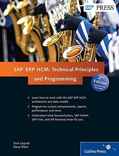 SAP ERP HCM: Technical Principles and Programming por Dirk Liepold