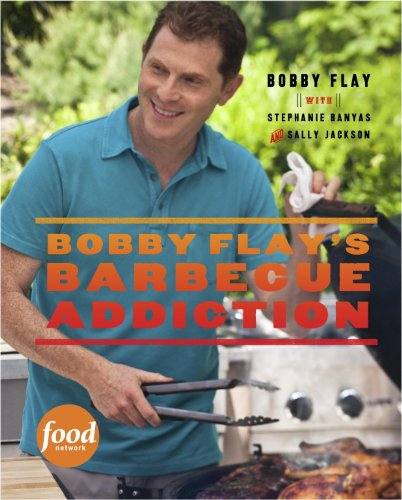bobby-flays-barbecue-addiction