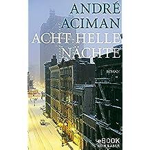 Acht helle Nächte (German Edition)